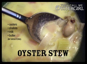 Traditional Oyster Stew | They Call Me Oystergirl | Blue Skys Farm